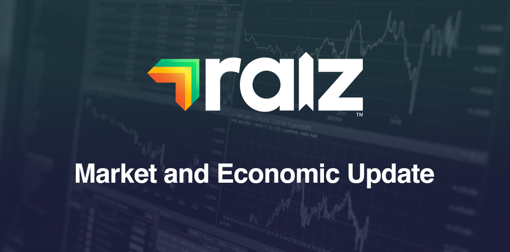 Raiz market and economic update