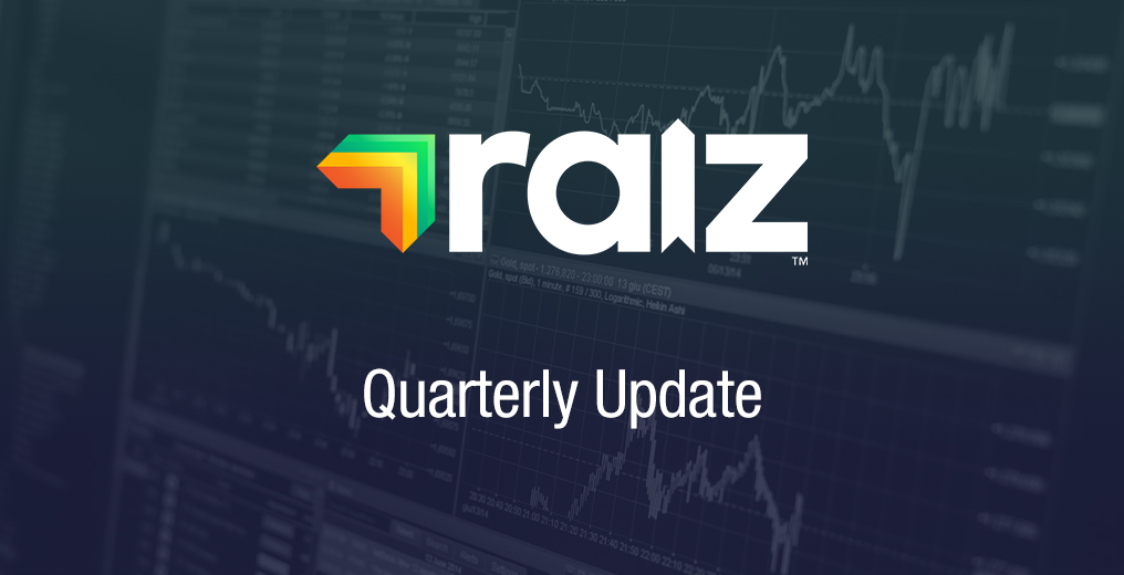 raiz quarterly update